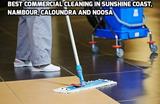commercial cleaning sunshine coast nambour caloundra noosa